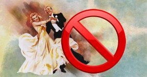 "An image of dancing waltz with a ""forbidden"" sign"